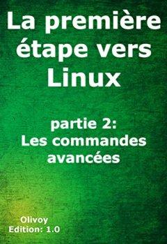 Livres Couvertures de La première étape vers Linux partie 2: Les commandes avancées
