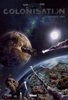 Livres Couvertures de Colonisation - Tome 01: Les naufragés de l'espace