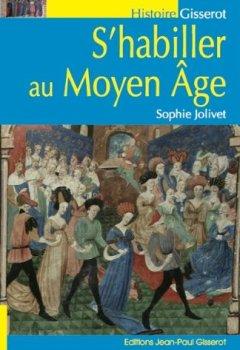 Livres Couvertures de S'habiller au Moyen-Âge