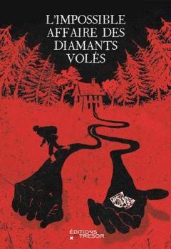 Livres Couvertures de L'impossible affaire des diamants volés