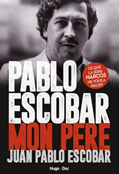 Livres Couvertures de Pablo Escobar Mon père