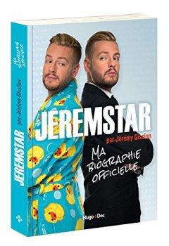 Livres Couvertures de Jeremstar par Jérémy Gisclon, ma biographie officielle
