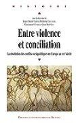 Entre violence et conciliation: La résolution des conflits sociopolitiques en Europe au xixe siècle (Histoire)