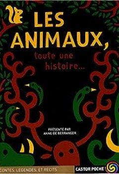 Livres Couvertures de Les animaux, toute une histoire...