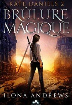 Livres Couvertures de Brûlure magique: Kate Daniels, T2