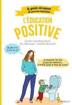 Livres Couvertures de Guide des parents imparfaits : Education positive