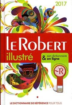 Livres Couvertures de Le Robert illustré 2017 et sa clé
