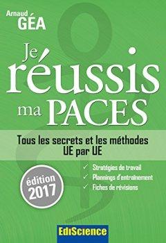 Livres Couvertures de Je réussis ma PACES - Edition 2017