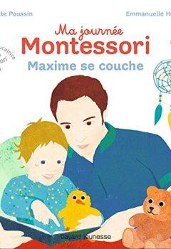 Livres Couvertures de Ma journée Montessori, Tome 08: Maxime se couche