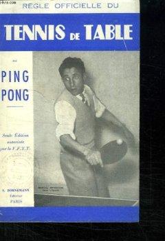 Livres Couvertures de REGLE OFFICIELLE DU TENNIS DE TABLE OU PING PONG.