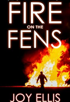 Livres Couvertures de FIRE ON THE FENS a gripping crime thriller filled with stunning twists (English Edition)