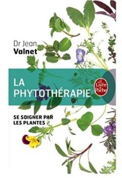 Livres Couvertures de La phytothérapie : Se soigner par les plantes