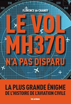 Livres Couvertures de LE VOL MH370 N'A PAS DISPARU
