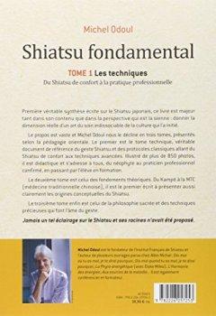 Livres Couvertures de Shiatsu fondamental : Tome 1 - Les techniques - Du shiatsu de confort à la pratique professionnelle