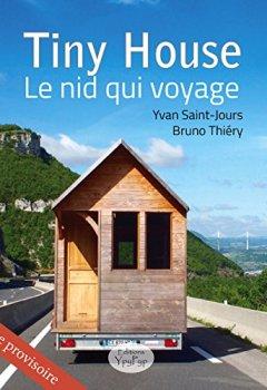 Livres Couvertures de Tiny House : Le nid qui voyage