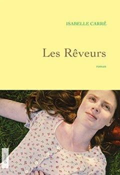 Livres Couvertures de Les rêveurs: premier roman