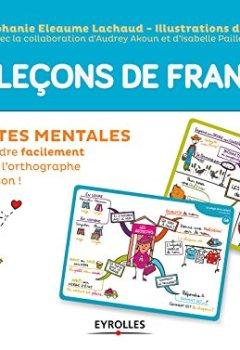 Livres Couvertures de Mes leçons de français: 50 cartes mentales pour comprendre facilement la grammaire, l'orthographe et la conjugaison ! CM1-CM2-6e