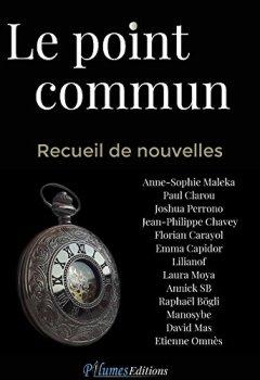 Livres Couvertures de Le point commun: Recueil de nouvelles