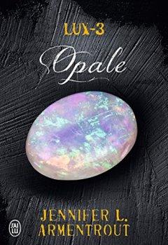 Livres Couvertures de Lux (Tome 3) - Opale
