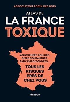 Livres Couvertures de Atlas de la France toxique