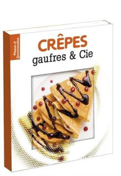 Telecharger Crêpes, gaufres & Cie de Editions Art�mis