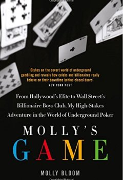 Livres Couvertures de Molly's Game: The Riveting Book That Inspired the Aaron Sorkin Film