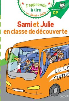 Livres Couvertures de Sami et Julie CP Niveau 2 Sami et Julie en classe de découverte