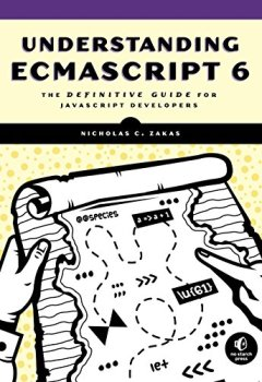 Livres Couvertures de Understanding ECMAScript 6: The Definitive Guide for JavaScript Developers