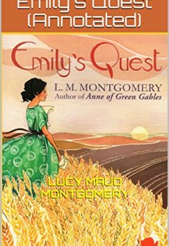 Abdeckungen Emily's Quest (Annotated) (English Edition)