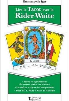 Livres Couvertures de Lire le Tarot avec le Rider-Waite