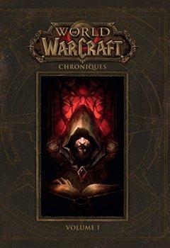 Livres Couvertures de world of warcraft : chroniques volume 1