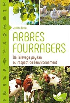 Livres Couvertures de Arbres fourragers - De l'élevage paysan au respect de l'environnement