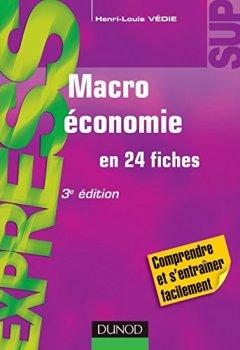 Livres Couvertures de Macroéconomie - 3e éd. : en 24 fiches (Express)