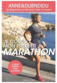 Livres Couvertures de Je cours mon premier marathon: La bloggeuse qui fait courir toute la France !