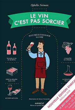 Livres Couvertures de Le vin c'est pas sorcier Nouvelle Edition