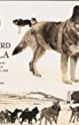 Leonhard Seppala: The Siberian Dog and the Golden Age of Sleddog Racing 1908-1941