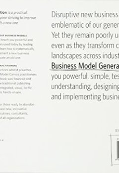 Livres Couvertures de Business Model Generation: A Handbook for Visionaries, Game Changers, and Challengers