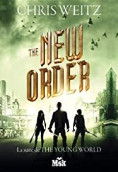 The Young World, Tome 2 : The New Order