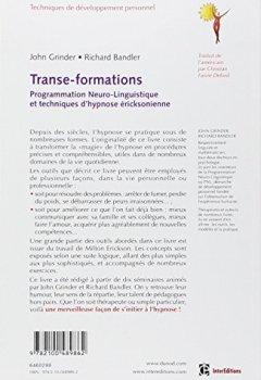 Transe-formations : Programmation Neuro-Linguistique et techniques d'hypnose éricksonienne de Indie Author