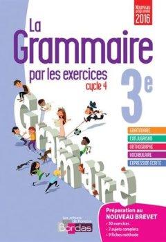 Livres Couvertures de La grammaire par les exercices 3e