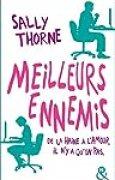 Meilleurs ennemis: Une comédie romantique hilarante