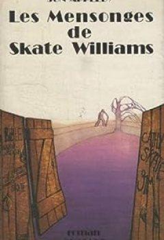 Livres Couvertures de Les mensonges de Skate Williams