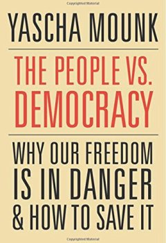 Livres Couvertures de The People vs. Democracy: Why Our Freedom Is in Danger and How to Save It