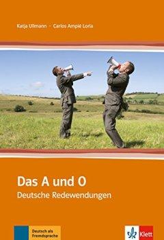 Buchdeckel von Das A und O: Deutsche Redewendungen
