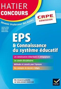 Livres Couvertures de Hatier Concours CRPE 2017 - EPS et Connaissance du système éducatif - Epreuve orale d'admission
