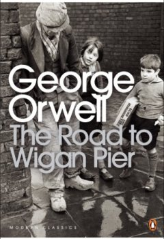 Livres Couvertures de The Road to Wigan Pier