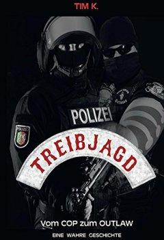 Buchdeckel von Treibjagd: Vom Cop zum Outlaw