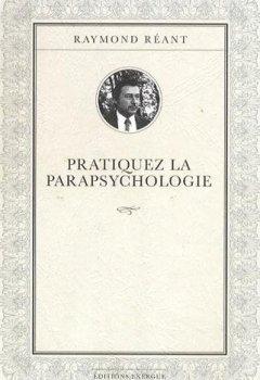 Livres Couvertures de Pratiquez la parapsychologie