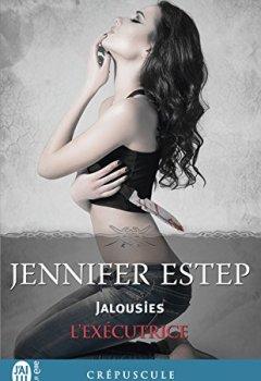 Livres Couvertures de L'exécutrice (Tome 7) - Jalousies