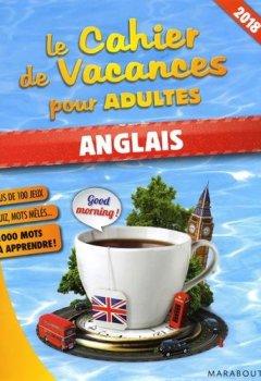 Livres Couvertures de Le cahier de vacances pour adultes 2018 : Anglais